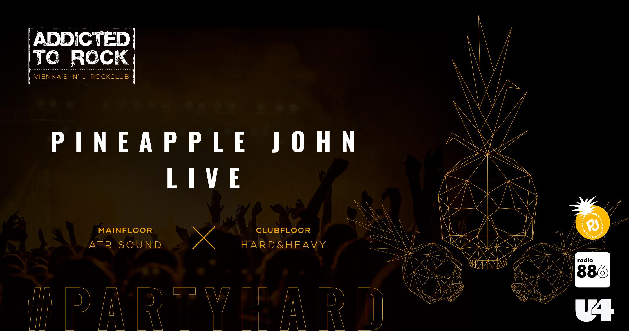 Addicted to Rock Pineapple John live